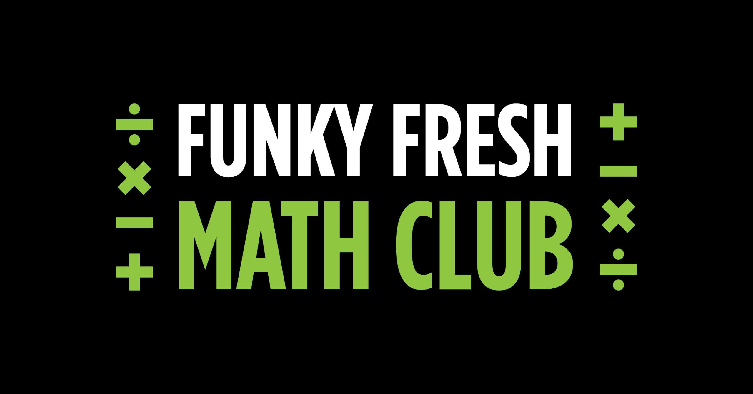 Funky Fresh Math Club